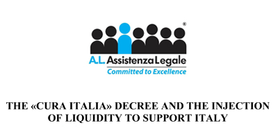 Assistenza Legale: Coronavirus – the 'Cura italia' decree and the injection of liquidity to support Italy