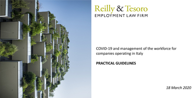 Reilly & Tesoro: COVID-19 and management of the workforce for companies operating in Italy – practical guidelines