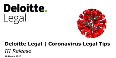 Deloitte Legal: Coronavirus Legal Tips updated to 18 March 2020