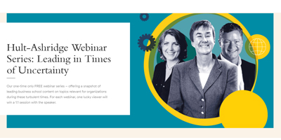 Hult-Ashridge Webinar Series: Leading in Times of Uncertainty