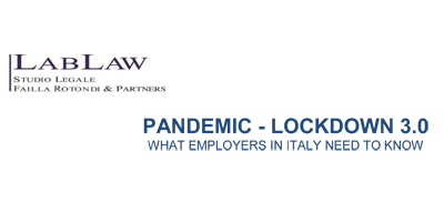 Pandemic – Lockdown 3.0 What Employers in Italy need to know