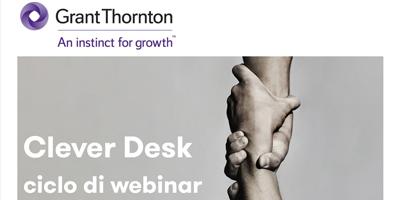 Clever Desk – ciclo webinars Bernoni Grant Thornton