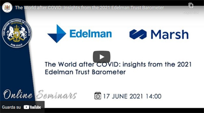 Recording available – The World after COVID: Insights from the 2021 Edelman Trust Barometer – 17 June 2021