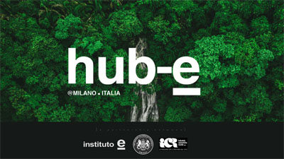 HUB-E MILAN 1ST EDITION: THE FIRST SUSTAINABILITY THINKING HUB IN ITALY @ MAGNA PARS, L'HOTEL A' PARFUM