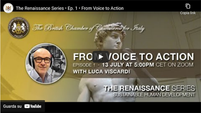 Recording available – THE RENAISSANCE SERIES – EP.1 'From Voice to Action' with Luca Viscardi – 13 July 2021